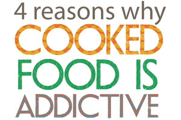 Cooked-food-is-addictive-wp