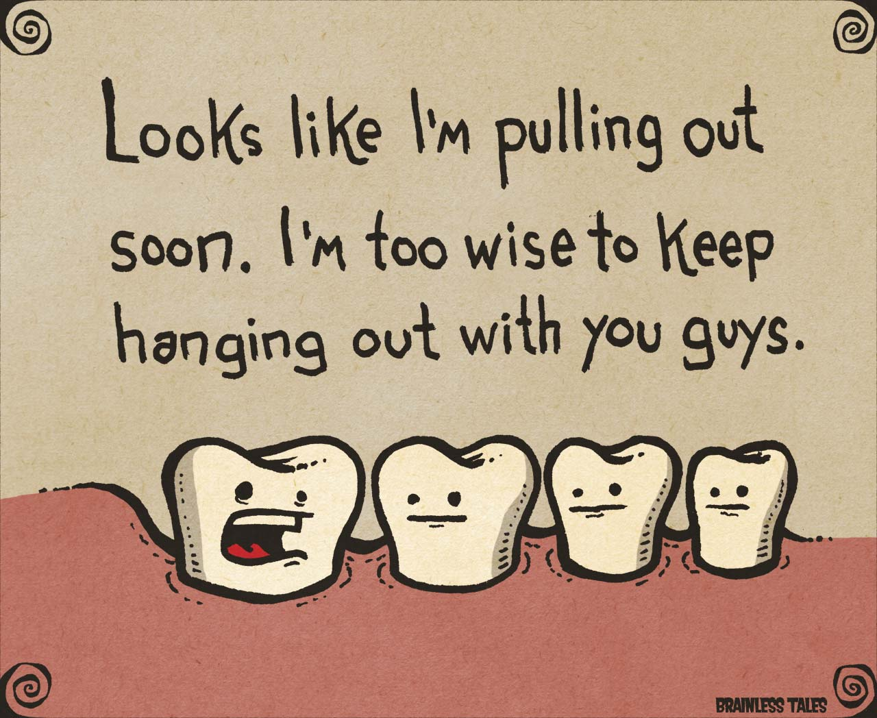 Wisdom Gained Trough Wisdom Tooth Extraction?